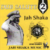 Jah Shaka - Dub Salute 2 ft Icho Candy (Jah Shaka Music) CD